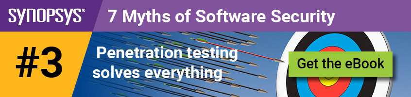Software security myth 3: Penetration testing solves everything