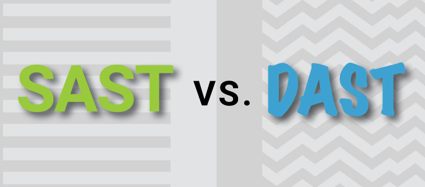 SAST vs. DAST:  What's the best method for application security testing?
