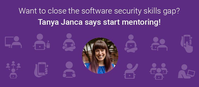 3ef369492703f Tanya Janca  Close the software security skills gap by mentoring ...