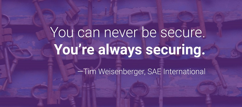 You can never be secure. You're always securing.