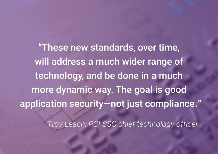 """The goal is good application security—not just compliance,"" says Troy Leach of PCI SSC."