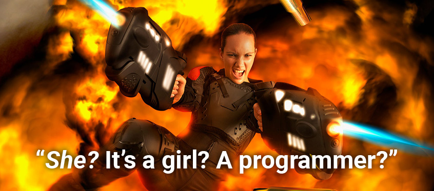 She? It's a girl? A programmer?