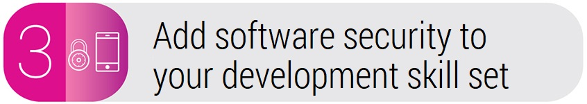 3. Add software security to your development skill set