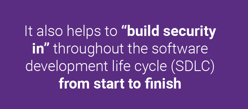 "In DevOps, it also helps to ""build security in"" throughout the SDLC from start to finish."