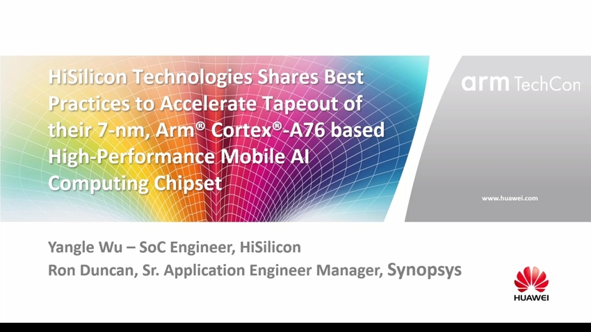 HiSilicon Technologies Shares Best Practices to Accelerate Tapeout of their 7-nm