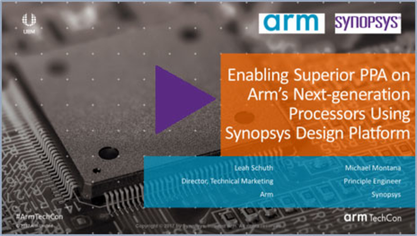 Enabling Superior PPA on Arm's Next-generation Processors Using Synopsys Design Platform