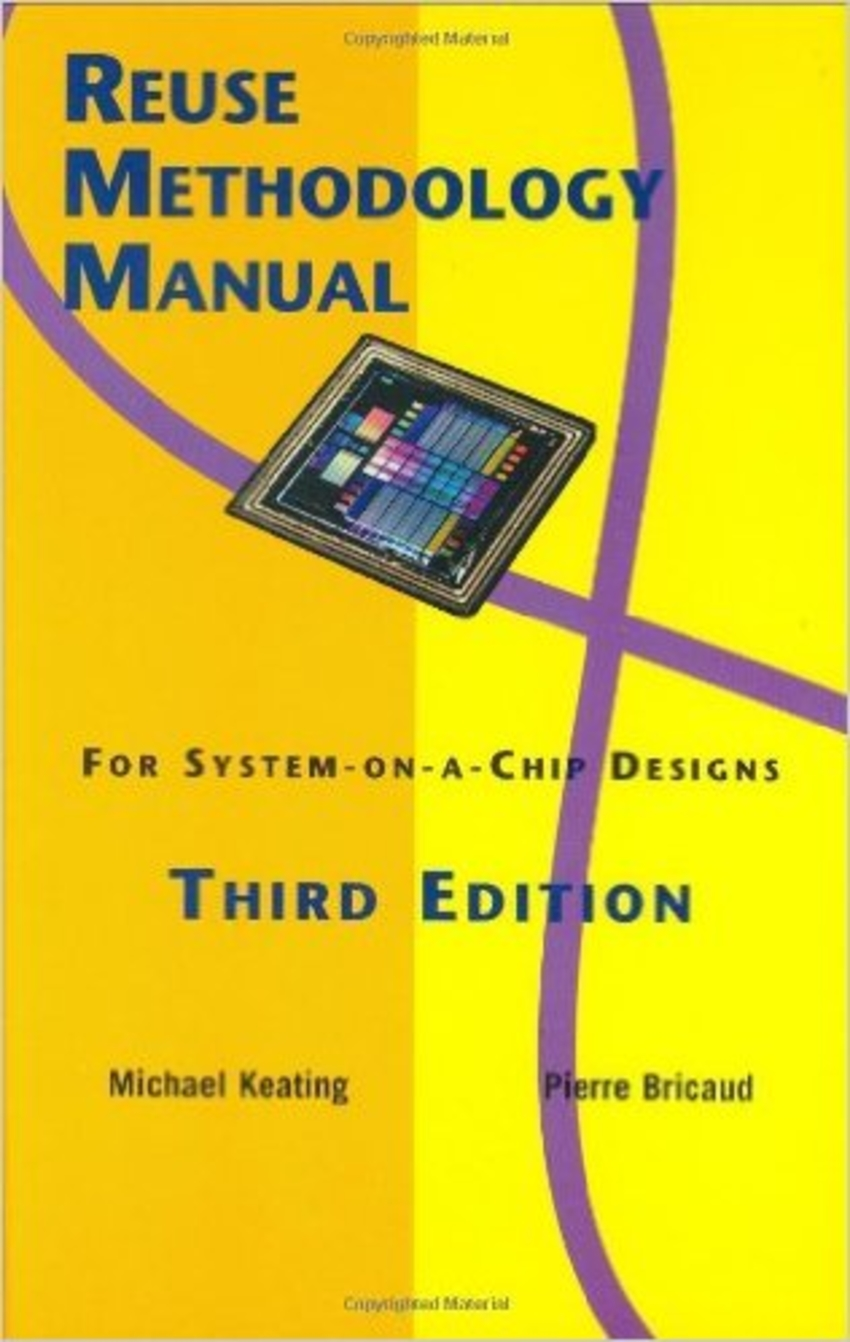 Book Cover -  Reuse Methodology Manual for System-on-a-Chip Designs, Third Edition