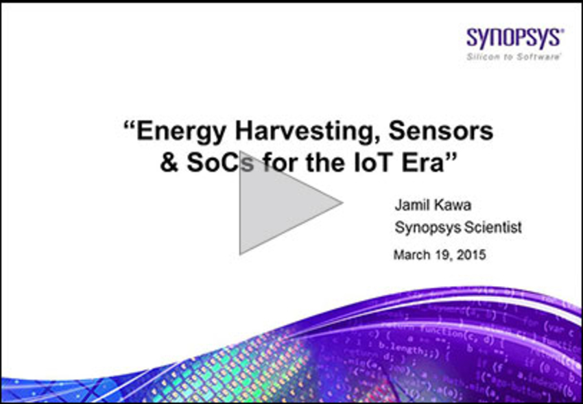 Energy Harvesting, Sensors & SoCs for the IoT Era