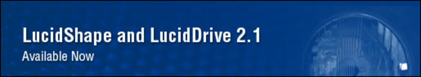 LucidShape and LucidDrive 2.1